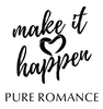 Pure Romance The Make It Happen Team